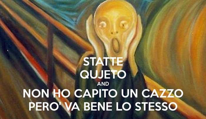 statte-qujeto-and-non-ho-capito-un-cazzo-pero-va-bene-lo-stesso-1